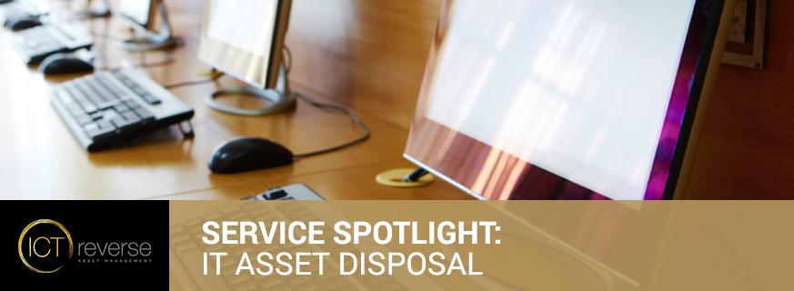 Service Spotlight - IT Asset Disposal